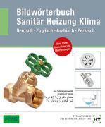 Cover-Bild zu Redaktion Verlag Handwerk und Technik: Bildwörterbuch Sanitär, Heizung, Klima