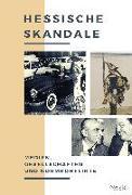 Cover-Bild zu Jehn, Alexander (Hrsg.): Hessische Skandale