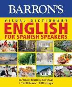 Cover-Bild zu Pons Editorial Team: Barron's Visual Dictionary: English for Spanish Speakers: For Home, for Business, and Travel: Ingles Para Hispanohablantes