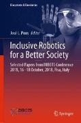 Cover-Bild zu Pons, José L. (Hrsg.): Inclusive Robotics for a Better Society