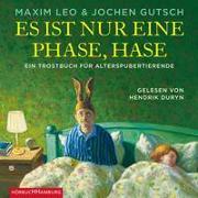 Cover-Bild zu Leo, Maxim: Es ist nur eine Phase, Hase