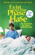 Cover-Bild zu Leo, Maxim: Es ist nur eine Phase, Hase - Das Buch zum Film