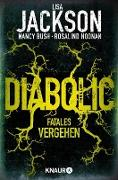 Cover-Bild zu Jackson, Lisa: Diabolic - Fatales Vergehen (eBook)