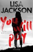 Cover-Bild zu Jackson, Lisa: You will pay - Tödliche Botschaft