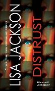 Cover-Bild zu Jackson, Lisa: Distrust (eBook)