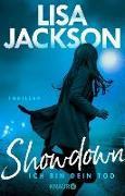 Cover-Bild zu Jackson, Lisa: Showdown - Ich bin dein Tod (eBook)