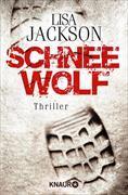 Cover-Bild zu Jackson, Lisa: Schneewolf (eBook)