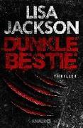 Cover-Bild zu Jackson, Lisa: Dunkle Bestie (eBook)