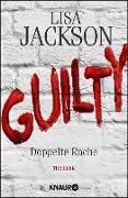 Cover-Bild zu Jackson, Lisa: Guilty - Doppelte Rache (eBook)