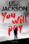 Cover-Bild zu Jackson, Lisa: You will pay - Tödliche Botschaft (eBook)