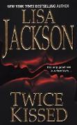 Cover-Bild zu Jackson, Lisa: Twice Kissed (eBook)