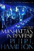Cover-Bild zu Hamilton, Peter F.: Manhattan in Reverse