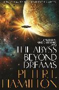 Cover-Bild zu Hamilton, Peter F.: The Abyss Beyond Dreams