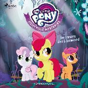 Cover-Bild zu eBook My Little Pony - Ponyville Mysteries - Im Innern des Livewood