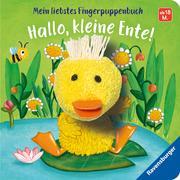Cover-Bild zu Mein liebstes Fingerpuppenbuch: Hallo, kleine Ente! von Penners, Bernd