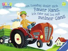 Cover-Bild zu Am Sonntag denkt sich Bauer Hans, ich fahr mal los mit meiner Gans von Penners, Bernd