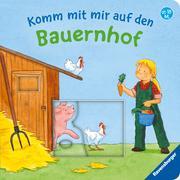 Cover-Bild zu Komm mit mir auf den Bauernhof von Penners, Bernd