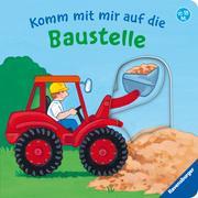 Cover-Bild zu Komm mit mir auf die Baustelle von Penners, Bernd