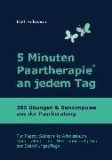 Cover-Bild zu Hillmann, Ralf: 5 Minuten Paartherapie an jedem Tag - 365 Übungen und Denkimpulse aus der Paarberatung (eBook)