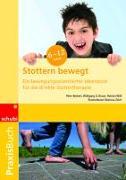 Cover-Bild zu Stottern bewegt. 6-12 Jahre von Beckert, Peter