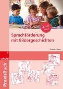 Cover-Bild zu Sprachförderung mit Bildergeschichten von Gamm, Elisabeth von
