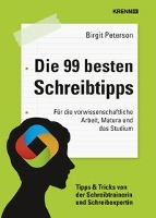 Cover-Bild zu Die 99 besten Schreibtipps von Turecek, Katharina