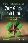Cover-Bild zu Zum Glück mit Hirn (eBook) von Smolka, Heide-Marie