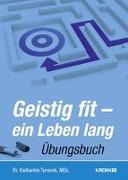 Cover-Bild zu Geistig fit, ein Leben lang von Turecek, Katharina