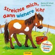 Cover-Bild zu Niessen, Susan: Streichle mich, dann wiehere ich!
