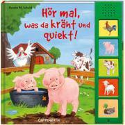 Cover-Bild zu Niessen, Susan: Hör mal, was da kräht und quiekt!