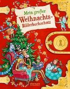 Cover-Bild zu Steckelmann, Petra: Mein großer Weihnachtsbilderbuchschatz