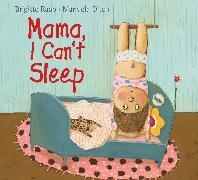 Cover-Bild zu Raab, Brigitte: Mama, I Can't Sleep