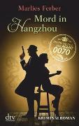 Cover-Bild zu Null-Null-Siebzig, Mord in Hangzhou von Ferber, Marlies