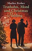Cover-Bild zu Null-Null-Siebzig, Truthahn, Mord und Christmas Pudding von Ferber, Marlies