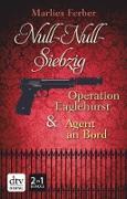 Cover-Bild zu Null-Null-Siebzig: Operation Eaglehurst - Agent an Bord (eBook) von Ferber, Marlies