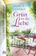 Cover-Bild zu Grün ist die Liebe (eBook) von Ferber, Marlies