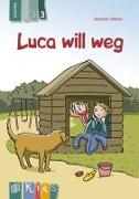 Cover-Bild zu KidS - Klassenlektüre in drei Stufen: Luca will weg - Lesestufe 3 von Weber, Annette