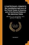 Cover-Bild zu Bouvier, John: A Law Dictionary, Adapted to the Constitution and Laws of the United States of America, and of the Several States of the American Union: With Referenc