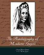 Cover-Bild zu Jeanne Marie Bouvier De La Motte Guyon: The Autobiography of Madame Guyon