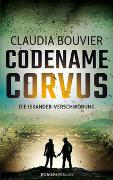 Cover-Bild zu Bouvier, Claudia: Codename Corvus