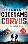 Cover-Bild zu Bouvier, Claudia: Codename Corvus - Das Erzengel-Gambit