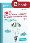 Cover-Bild zu 80 kleine Lesetexte für mehr Textverständnis 3/4 (eBook) von Weber, Annette