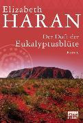 Cover-Bild zu Haran, Elizabeth: Der Duft der Eukalyptusblüte