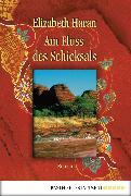 Cover-Bild zu Haran, Elizabeth: Am Fluss des Schicksals (eBook)