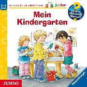 Cover-Bild zu Rübel, Doris: Wieso? Weshalb? Warum? junior. Mein Kindergarten (Audio Download)