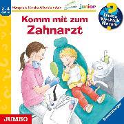 Cover-Bild zu Rübel, Doris: Wieso? Weshalb? Warum? junior. Komm mit zum Zahnarzt (Audio Download)
