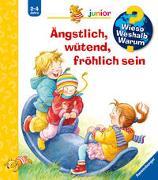 Cover-Bild zu Rübel, Doris: Wieso? Weshalb? Warum? junior: Ängstlich, wütend, fröhlich sein (Band 32)