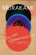 Cover-Bild zu Murakami, Haruki: Killing Commendatore
