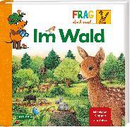 Cover-Bild zu Riha, Susanne (Illustr.): Frag doch mal ... die Maus!: Im Wald
