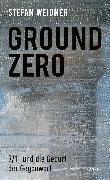 Cover-Bild zu Weidner, Stefan: Ground Zero